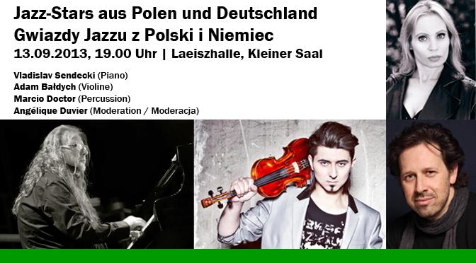 Deutsch Polnische Begegnung Konzert: Vladislav Sendecki, Adam Bałdych, Marcio Doctor